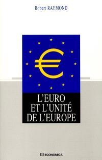 L'euro et l'unité de l'Europe