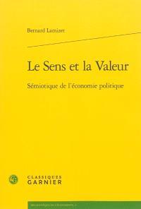 Le sens et la valeur : sémiotique de l'économie politique