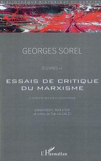 Oeuvres. Volume 1, Essais de critique du marxisme : et autres études sur la valeur travail