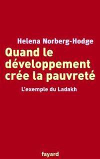 Quand le développement crée la pauvreté : l'exemple du Ladakh