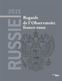 Russie 2015 : regards de l'Observatoire franco-russe