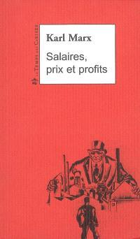 Salaires, prix et profits