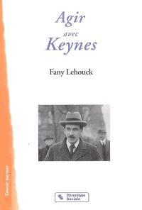 Agir avec John Maynard Keynes