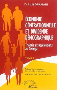 Economie générationnelle et dividende démographique. Volume 2, Théorie et applications au Sénégal