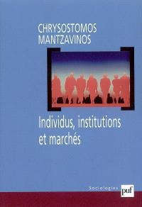 Individus, institutions et marchés