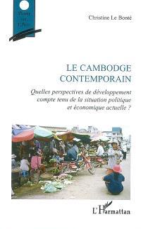 Le Cambodge contemporain : quelles perspectives de développement compte tenu de la situation politique et économique actuelle