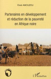 Partenaires en développement et réduction de la pauvreté en Afrique noire