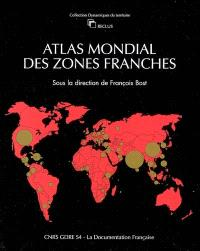 Atlas mondial des zones franches