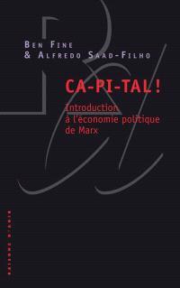 CA-PI-TAL ! : introduction à l'économie politique de Marx