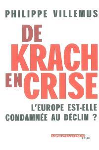 De krach en crise : l'Europe est-elle condamnée au déclin ?