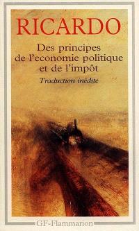 Des principes de l'économie politique et de l'impôt : édition anglaise de 1821