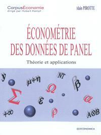 Econométrie des données de panel : théorie et applications