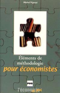 Eléments de méthodologie pour économistes