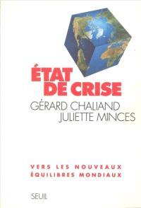 Etat de crise : vers les nouveaux équilibres mondiaux