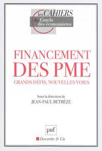 Financement des PME : grands défis, nouvelles voies