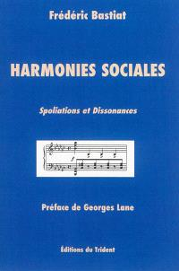 Harmonies sociales : spoliations et dissonances