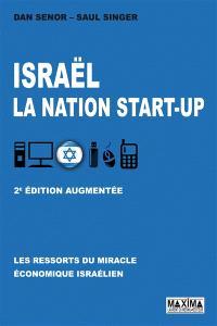 Israël, la nation start-up : les ressorts du miracle économique israélien