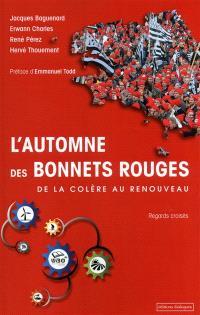 L'automne des bonnets rouges : de la colère au renouveau