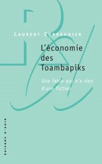 L'économie des Toambapiks : une fable qui n'a rien d'une fiction