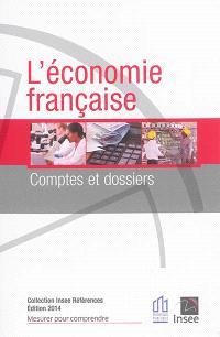 L'économie française : comptes et dossiers : rapport sur les comptes de la nation 2013