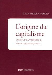 L'origine du capitalisme  : une étude approfondie