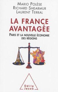 La France avantagée : Paris et la nouvelle économie des régions