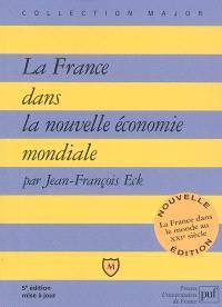 La France dans la nouvelle économie mondiale