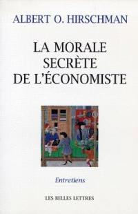 La morale secrète de l'économiste : entretiens avec Carmine Donzelli, Marta Petrusewicz, Claudia Rusconi