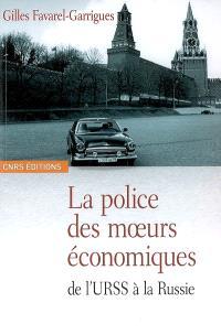 La police des moeurs économiques : de l'URSS à la Russie (1965-1995)