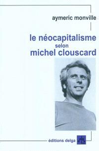 Le néocapitalisme selon Michel Clouscard : une introduction