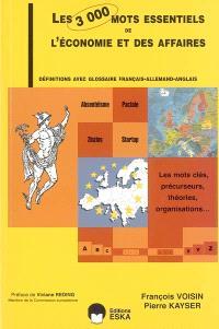 Les 3000 mots essentiels de l'économie et des affaires : définitions avec glossaire français-allemand-anglais