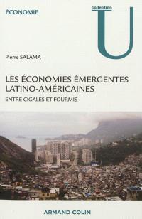 Les économies émergentes latino-américaines : entre cigales et fourmis