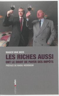 Les riches aussi ont le droit de payer des impôts