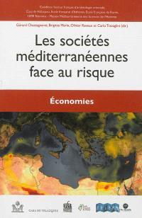 Les sociétés méditerranéennes face au risque, Economies