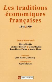 Les traditions économiques françaises (1848-1939)