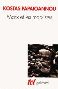 Marx et les marxistes