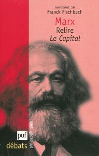 Marx, relire Le capital