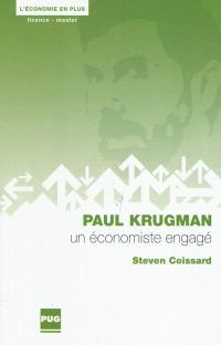 Paul Krugman, un économiste engagé