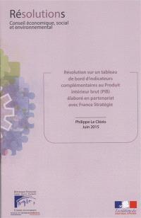 Résolution sur un tableau de bord d'indicateurs complémentaires au Produit Intérieur Brut (PIB) élaboré en partenariat avec France Stratégie : mandature 2010-2015, séance du 24 juin 2015