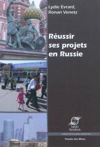 Réussir ses projets en Russie : arrière-plan culturel et conseils pratiques