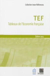 TEF, tableaux de l'économie française : édition 2013