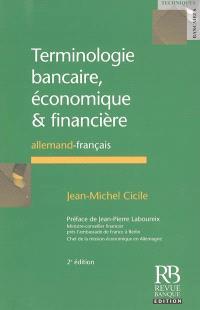 Terminologie bancaire, économique & financière : allemand-français