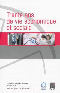 Trente ans de vie économique et sociale