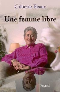 Une femme libre : mémoires