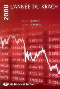 2008, l'année du krach : premiers enseignements d'une crise...