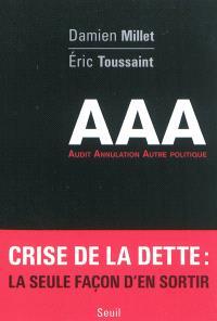 AAA : audit, annulation, autre politique