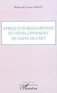 Afrique subsaharienne et développement de l'Asie de l'Est