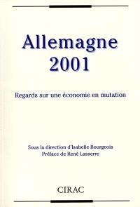 Allemagne 2001 : regards sur une économie en mutation