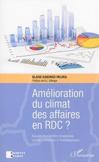 Amélioration du climat des affaires en RD Congo ? : recueil d'exceptions congolaises contre-productives à l'investissement