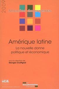 Amérique latine : la nouvelle donne politique et économique